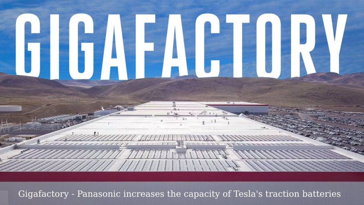 Gigafactory – Panasonic increases the capacity of Tesla's traction batteries