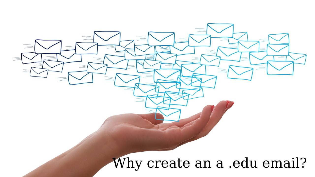 Why create an a edu email