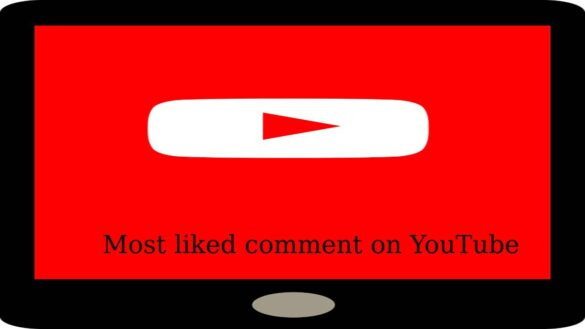 Most liked comment on YouTube