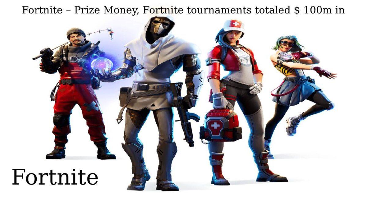Fortnite – Prize Money, Fortnite tournaments totaled $ 100m in 2019