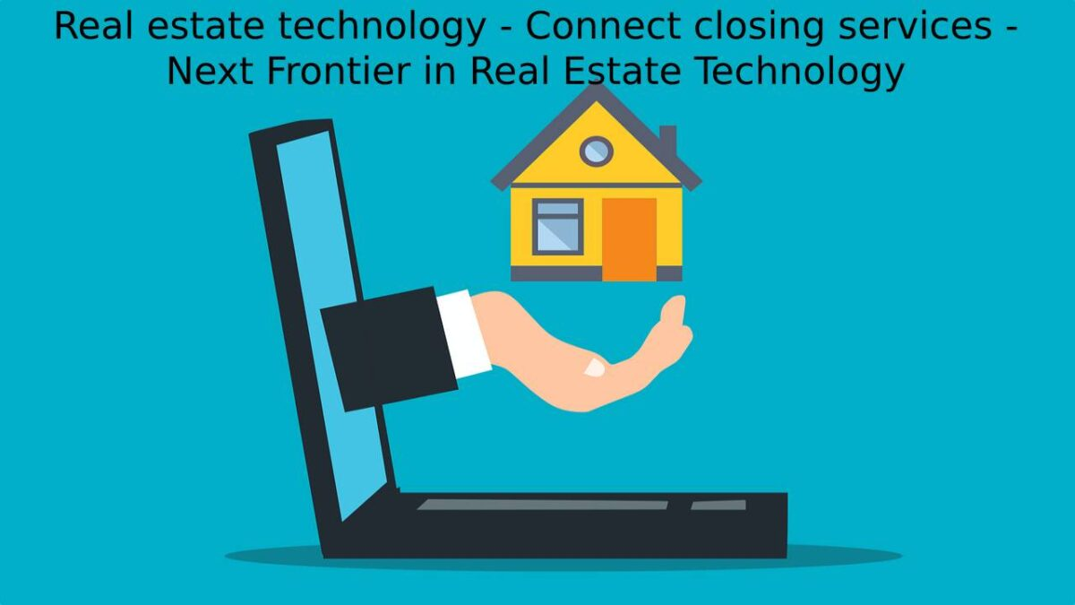 Real estate technology – Next Frontier in Real Estate Technology