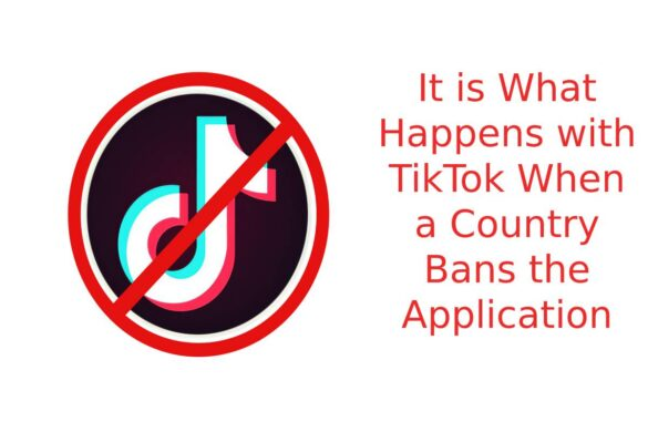 It is What Happens with TikTok When a Country Bans the Application
