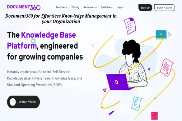 Document360 for Effortless Knowledge Management in your Organization