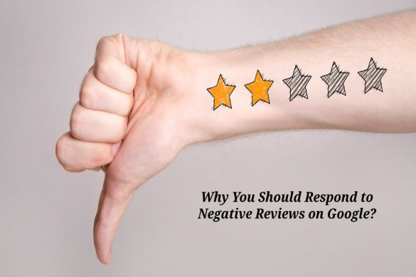 Why You Should Respond to Negative Reviews on Google